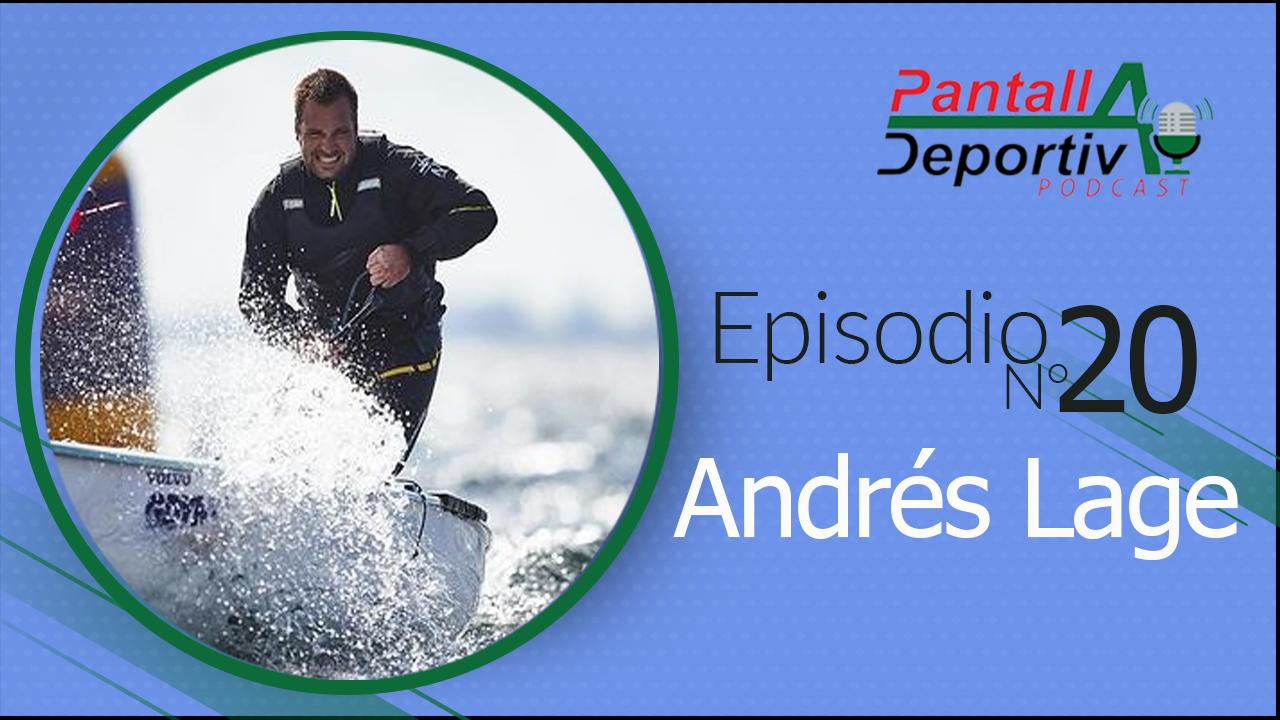 Pantalla Deportiva Podcast: Entrevista con Andrés Lage