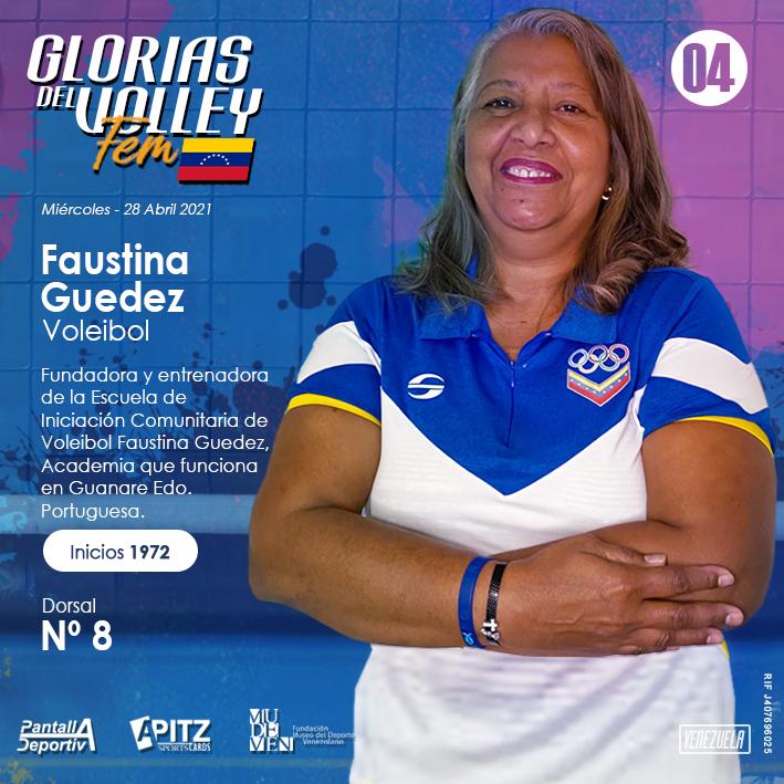 Glorias del Volley Femenino: Faustina Guedez